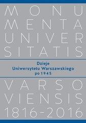 Dzieje Uniwersytetu Warszawskiego po 1945
