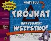 Kolorowa edukacja Narysuj trójkąt Narysujesz wszystko