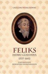 Feliks herbu Gozdawa (1537-1602)
