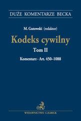 Kodeks cywilny Tom II Komentarz do art. 450-1088 Kodeks cywilny. Tom II. Komentarz do art. 450-108
