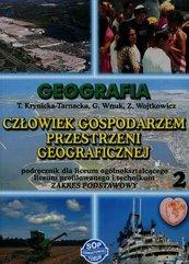 Geografia Człowiek gospodarzem przestrzeni geograficznej Podręcznik Część 2 Zakres podstawowy