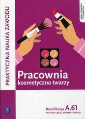 Pracownia kosmetyczna twarzy Kwalifikacja A.61
