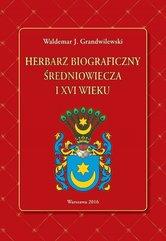 Herbarz biograficzny średniowiecza i XVI wieku