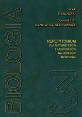 Biologia repetytorium dla maturzystów i kandydatów na studia medyczne Tom 3