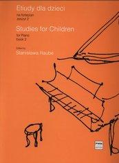 Etiudy dla dzieci na fortepian zeszyt 2