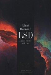 LSD moje trudne dziecko