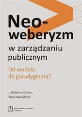 Neoweberyzm w zarządzaniu publicznym