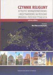 Czynnik religijny w polityce wewnątrzpaństwowej i międzynarodowej na przełomie drugiego i trzeciego tysiąclecia