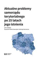Aktualne problemy samorządu terytorialnego po 25 latach jego istnienia