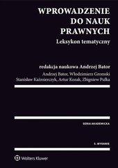 Wprowadzenie do nauk prawnych Leksykon tematyczny