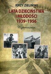 Lata dzieciństwa i młodości 1939-1956