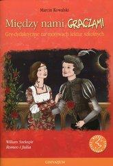 Między nami graczami Romeo i Julia