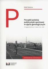 Początki polskiej publicystyki sportowej w ujęciu genologicznym