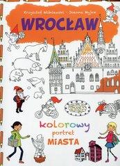 Wrocław Kolorowy portret miasta