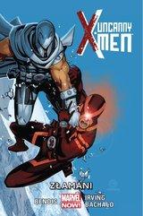 Uncanny X-Men - Złamani Tom 2