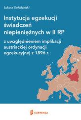 Instytucja egzekucji świadczeń niepieniężnych w II RP