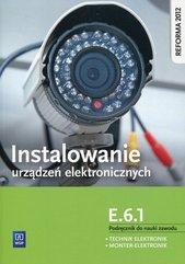 Instalowanie urządzeń elektronicznych E.6.1 Podręcznik do nauki zawodu
