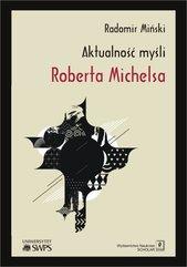 Aktualność myśli Roberta Michelsa