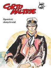 Corto Maltese Tom 1 Opowieść słonych wód