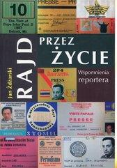 Rajd przez życie Wspomnienia reportera