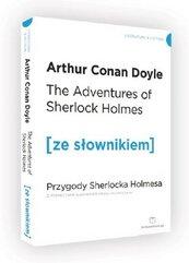 The Adventures of Sherlock Holmes. Przygody Sherlocka Holmesa z podręcznym słownikiem angielsko-polskim