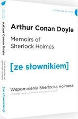 Memoirs of Sherlock Holmes. Wspomnienia Sherlocka Holmesa z podręcznym słownikiem angielsko-polskim