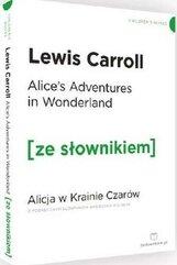 Alicja w Krainie Czarów wersja angielska z podręcznym słownikiem