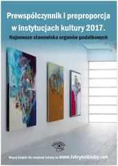 Prewspółczynnik i preproporcja w instytucjach kultury 2017