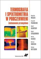 Termografia i spektrometria w podczerwieni. Zastosowania przemysłowe