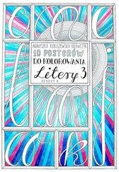 10 Posterów do kolorowania Litery 3 Zeszyt 9