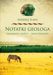 Notatki geologa Szmaragdy złoto i smak przygody
