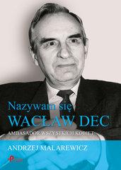 Nazywam się Wacław Dec