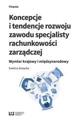 Koncepcje i tendencje rozwoju zawodu specjalisty rachunkowości zarządczej