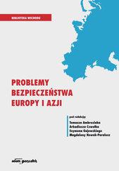 Problemy bezpieczeństwa Europy i Azji