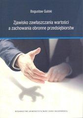Zjawisko zawłaszczania wartości a zachowania obronne przedsiębiorstw