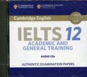 Cambridge IELTS 12 Academic and General Training Audio CDs