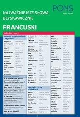 Najważniejsze słowa błyskawicznie Francuski