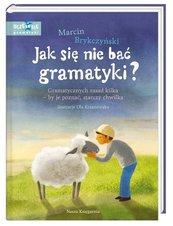 Jak się nie bać gramatyki?