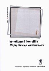 Ikonoklazm i ikonofilia