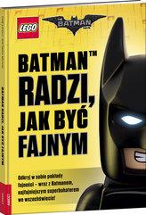 Lego Batman Movie Batman radzi jak być fajnym