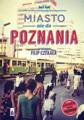 Miasto nie do Poznania