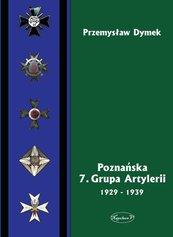 Poznańska 7 Grupa Artylerii 1929-1939