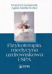 Fizykoterapia, medycyna uzdrowiskowa i SPA