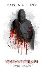 Szare Płaszcze: Komandoria 54