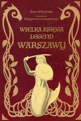Wielka księga legend Warszawy