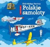 Klub małego patrioty Polskie samoloty