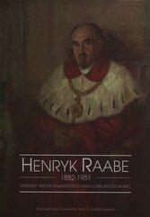 Henryk Raabe 1882-1951