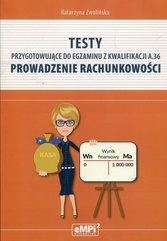 Testy przygotowujące do egzaminu z kwalifikacji A.36