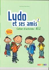 Ludo et ses amis 2 Nouvelle Cahier d'activites