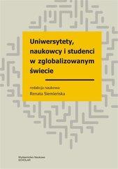 Uniwersytety, naukowcy i studenci w zglobalizowanym świecie